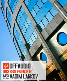 [OFFAUDIO063] Vadim Lankov - Best Friends