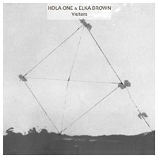 [xs 62] Hola One Feat. Elka Brown  - Visitors EP