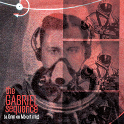 [ah034] Gabriel - The Gabriel Sequence (a Grim on Mbient mix)