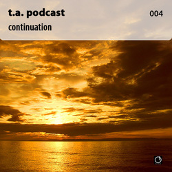 [Electronica Podcast] T.A. - Сontinuation