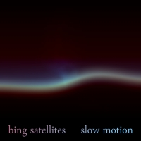 [bfw013] Bing Satellites - Slow Motion