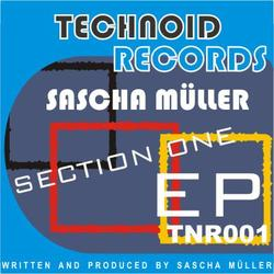 [TNR001] Sascha Muller  -  Section One EP