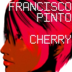 [epa058] Francisco Pinto - Cherry