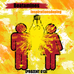 [prozent013] Beatamines  - Inspirationsdoping