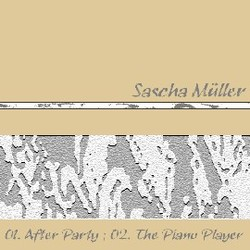 [45rpm016] Sascha Muller  - After party / The piano player (Single)