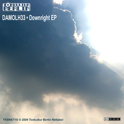 [TKBNET 19] Damolh33  - Downright EP