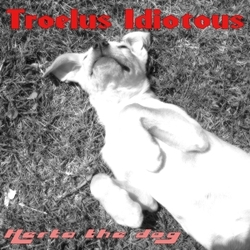 [onmp131] Troelus Idiotous - Herta the dog