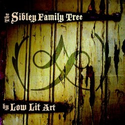 [cyc-032] Low Lit Art - The Sibley Family Tree