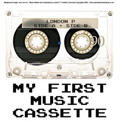 [audcst011] London P - My First Music Cassette