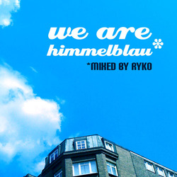 [Mixotic 192] Ryko - We Are Himmelblau