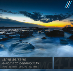 [Antiritmo#041] Isma Serrano - Automatic Behaviour LP