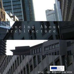 [WkBw 022] Various Artists - Dancing About Architecture
