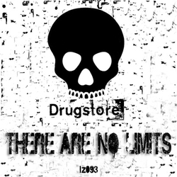 [loopzilla093] Drugstore - There are no limits