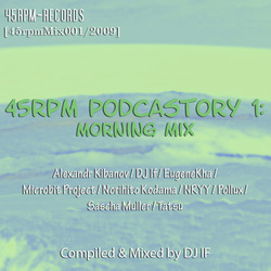 [45rpmMIX001] DJ IF - 45RPM Podcastory 1