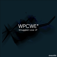 [deepx086] WPCWE* - Smuggled Love LP
