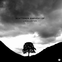 [form-net-31] Lackluster - Scattered harvest EP