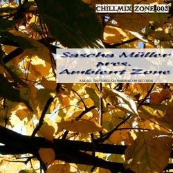 [cmz003] Various Artists - Sascha Muller Pres. Ambient Zone