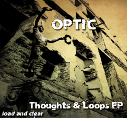 [L&C19] Optic - Thoughts & Loops EP