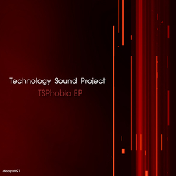 [deepx091] Technology Sound Project - TSPhobia EP