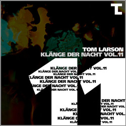 [Mixotic 199] Tom Larson - Klänge der Nacht Vol.11