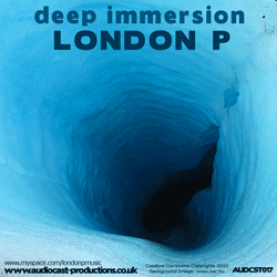[audcst017] London P - Deep Immersion