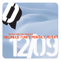 [Deeprhythms Guestmix] Thelonious Funks - Monthly report 12/09