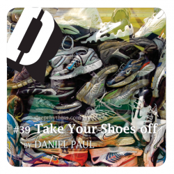 [Deeprhythms Guestmix #39] Daniel Paul - Take your shoes off