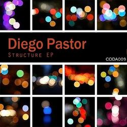 [Coda009] Diego Pastor - Structure EP