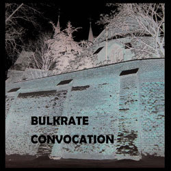 [dw068] Bulkrate - Convocation