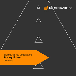 [bmp006] Ronny Pries - Biomechanics Podcast #6