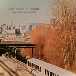 [foot139] The Strait of Anain - Tape Feedback Tracks