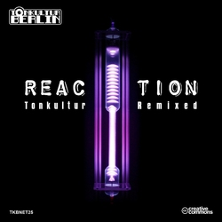 [TKBNET25] Reaction - Tonkultur Remixed CD