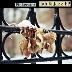 [foot141] Pinkerator - Jah & Jazz EP