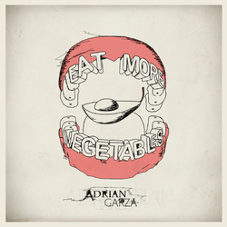 [vm-019free] Adrian Garza  - Eat More Vegetables