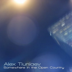 [earman126] Alex Tiuniaev - Somewhere in the Open Country