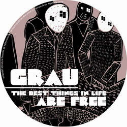 [miniatura043] Grau - The Best Things In Life Are Free LP