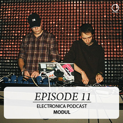 [Electronica Podcast] Modul - Episode 11