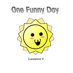 [unfound50] Lucianno V - One funny day