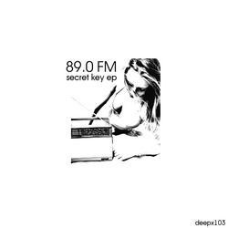 [deepx103] 89.0 FM - Secret Key EP