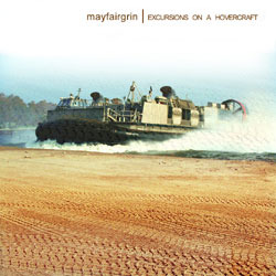 [wh132] Mayfairgrin  - Excursions on a Hovercraft
