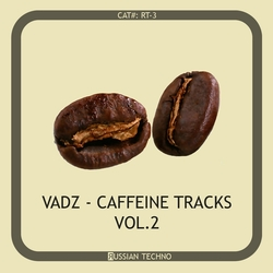 [RT 3] Vadz - Caffeine Tracks Vol 2