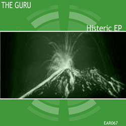 [ear067] The Guru - Histeric EP