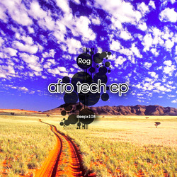 [deepx108] Rog - Afro Tech EP