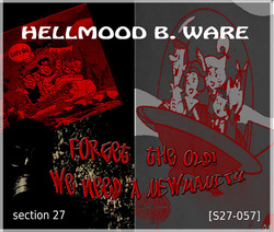 [S27-057] Hellmood B Ware  - Forget The Old, We Need A Newmanity