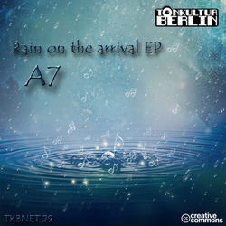 [TKBNET29] A7  - Rain on the arrival EP