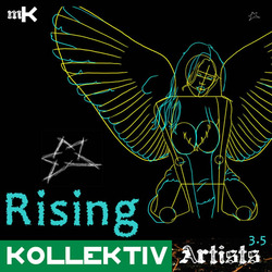 Kollektiv Artists - Rising