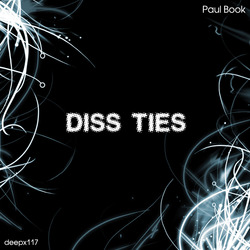 [deepx117] Paul Book - Diss Ties