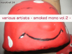 [monoKraK24] Various Artists - Smoked mono vol.2