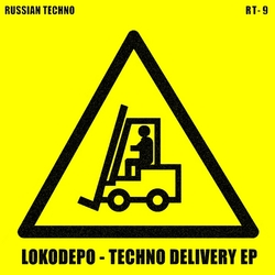 [RT 9] Lokodepo  - Techno Delivery EP