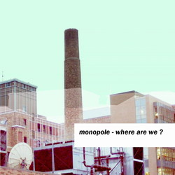 [rod007] Monopole - Where are we?